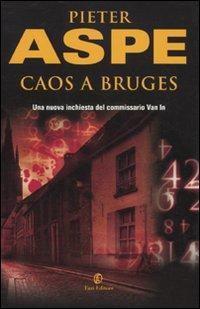 Caos a Bruges.: Aspe, Pieter