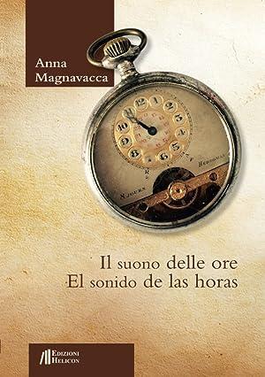 Il suono delle oreEl sonido de las horas.: Magnavacca Anna