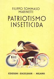 Patriottismo Insetticida.: Marinetti, Filippo T