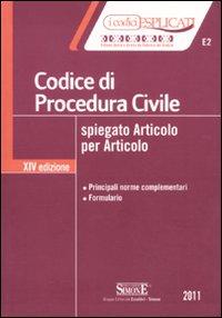 Codice di procedura civile spiegato articolo per articolo.