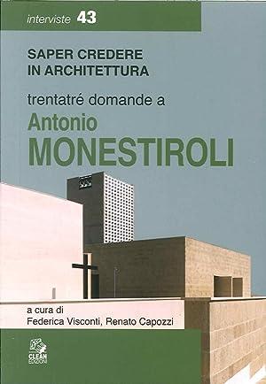 Trentatre Domande a Antonio Monestiroli.