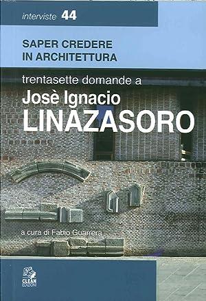 Trentasette domande a Josè Ignacio Linazasoro.