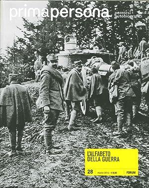 Primapersona. Percorsi Autobiografici. L'Alfabeto delle Guerra. Vol. 28. Marzo 2014.