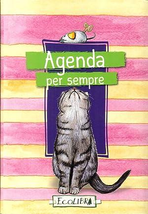 Agenda per sempre. Giorni miao.: aa.vv.