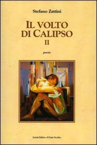 Il Volto di Calipso II.: Zattini, Stefano