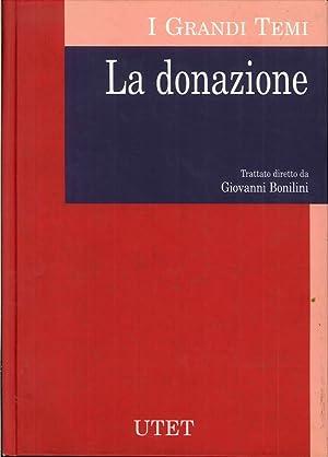 La Donazione. Volume 2 [opera completa 2 volumi].: Bonilini, Giovanni