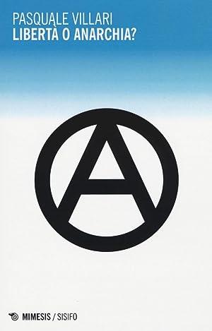 Libertà o anarchia?: Villari, Pasquale