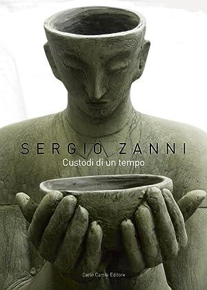 Sergio Zanni. Custodi di un tempo.: Tassinari, Valeria