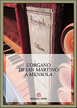 L'organo di San Martino a Mensola.