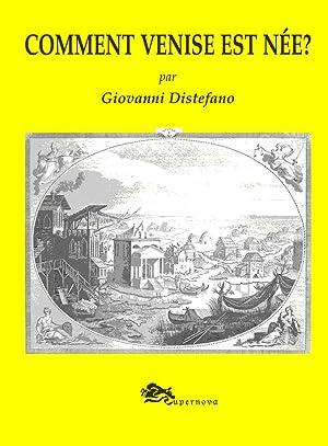 Comment Venise est née?: Distefano, Giovanni