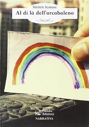 Al di là dell'arcobaleno. Se salti tu, salto anch'io.: Scattone, Michele