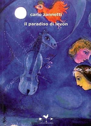 Il paradiso di Levon.: Zannetti, Carlo
