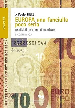 Europa una fanciulla poco seria. Analisi di un etimo dimenticato.: Tietz Paolo