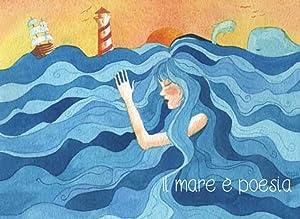 Il mare è poesia.