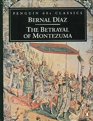 The Betrayal of Montezuma.
