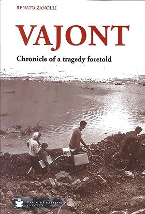 Vajont. Chronicle of a tragedy foretold.: Zanolli Renato