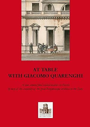 A tavola con Giacomo Quarenghi. Una passeggiata tra gli aspetti legati al cibo in Russia attraverso...