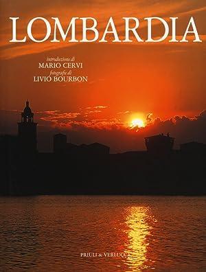 Lombardia. Ediz. Italiana e Inglese.: Cervi Mario Bourbon Livio