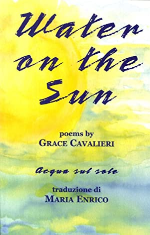 Water on the sun.: Cavalieri, Grace