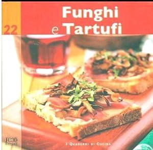 Funghi e Tartufi.: Dalc�, Paolo