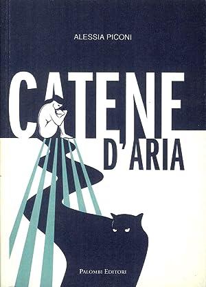 Catene d'Aria.: Piconi, Alessia