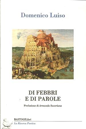 Di febbri e di parole.: Luiso, Domenico