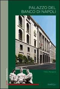 Palazzo del Banco di Napoli.: Mangone, Fabio