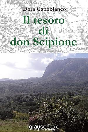Il tesoro di don Scipione.: Capobianco, Dora