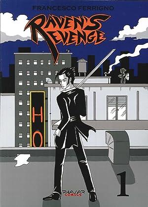 Raven'S Revenge. Vol. 1.: Ferrigno, Francesco