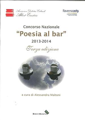 """Concorso Nazionale """"Poesia al Bar"""" 2013-2014."""