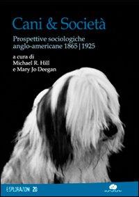 Cani & Società. Prospettive Sociologiche Anglo-Americane 1865-1925.