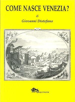 Come nasce Venezia?: Distefano, Giovanni