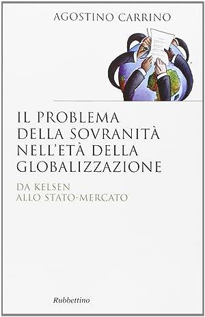 Il Problema della Sovranità nell'Età della Globalizzazione. Da Kelsen allo ...