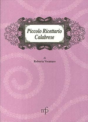 Piccolo ricettario calabrese.: Vocaturo, Roberta