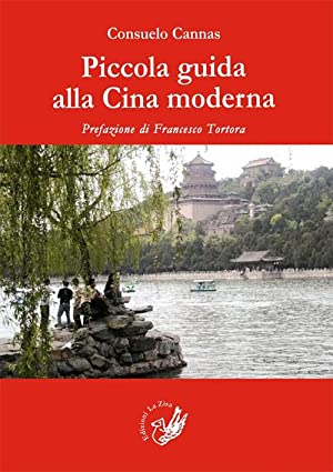 Piccola guida alla Cina moderna.: Cannas, Consuelo