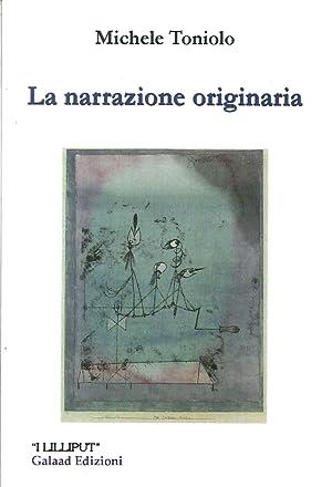 La Narrazione Originaria.: Toniolo, Michele