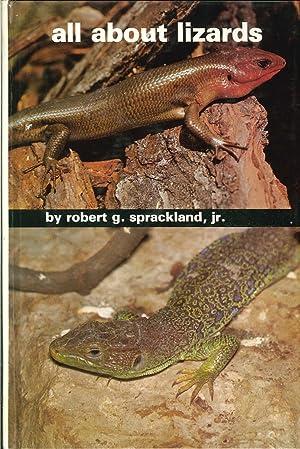 All About Lizards.: Sprackland, Robert