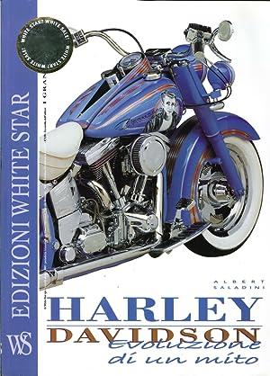 Harley Davidson. Evoluzione di un Mito. Anno 7. n°.3.: Saladini, Albert