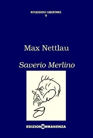 Saverio Merlino.: Nettlau, Marx