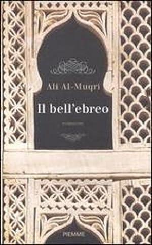 Il bell'ebreo.: Al Muqri, Ali