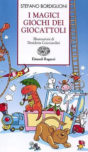 I magici giochi dei giocattoli.: Bordiglioni, Stefano