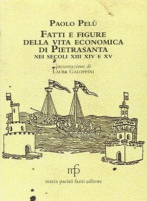 Fatti e figure della vita economica di Pietrasanta nei secoli XIII-XIV-XV.: Pelù, Paolo