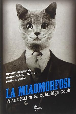 La miaomorfosi.: Cook, Coleridge Kafka, Franz