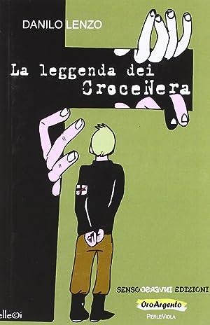 La leggenda dei croce nera.: Lenzo, Danilo