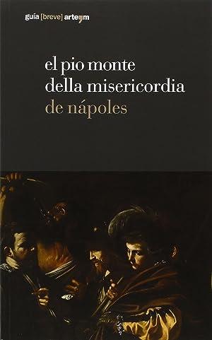 El Pio Monte della Misericordia de Nápoles.: Auriemma, Raffaela Gazzara, L