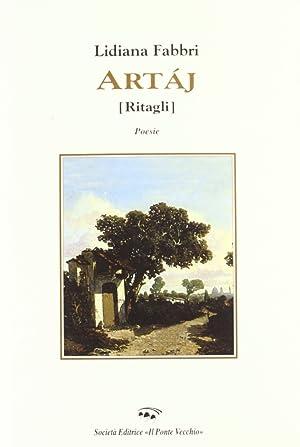 Artaj (Ritagli). Poesie in dialetto riminese.: Fabbri, Lidiana