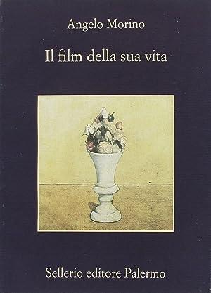 Il film della sua vita.: Morino, Angelo