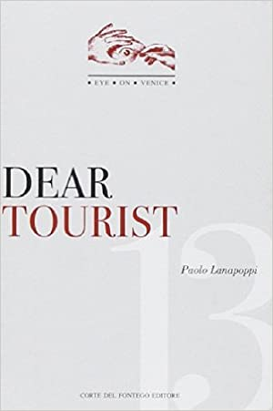 Dear tourist.: Lanapoppi, Paolo
