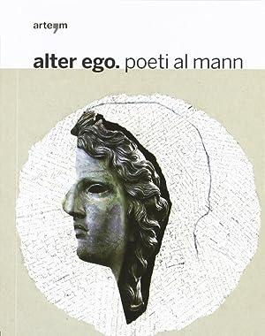 Alter ego. Poeti al MANN.