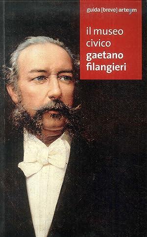 Il Museo Civico Gaetano Filangieri.: AA.VV.